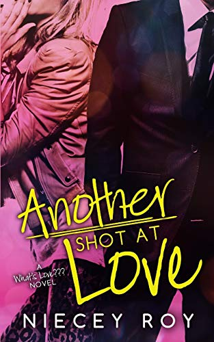 9780615908090: Another Shot At Love (a What's Love??? series) (Volume 1)
