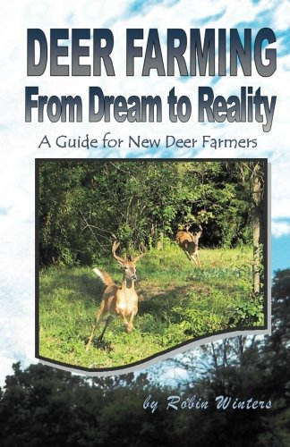 9780615908786: Deer Farming: From Dream to Reality