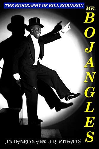 9780615909240: Mr. Bojangles: The Biography of Bill Robinson