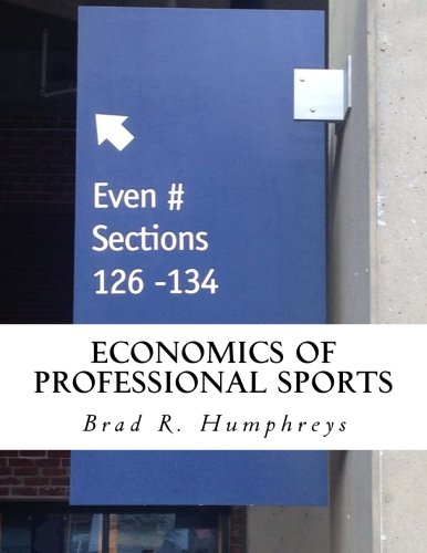 Economics of Professional Sports: Humphreys, Dr. Brad R.