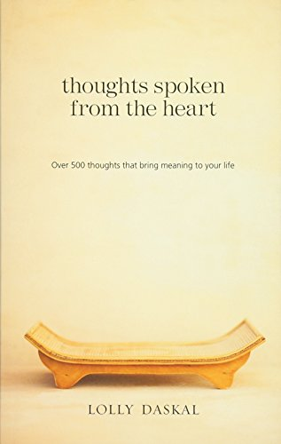 9780615909431: Thoughts Spoken From the Heart: Over 500 thoughts that bring meaning to your life