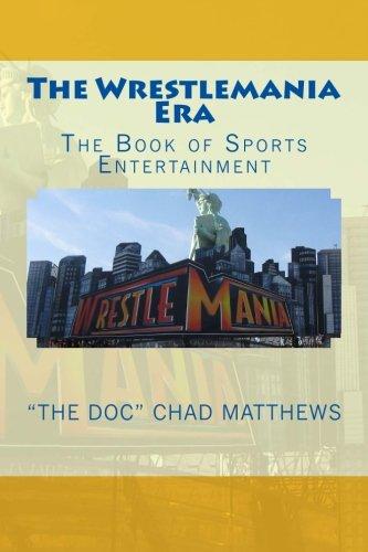 9780615910246: The Wrestlemania Era: The Book of Sports Entertainment