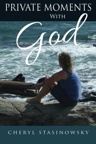 9780615910376: Private Moments With God