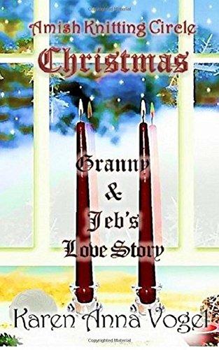 9780615910741: Amish Knitting Circle Christmas: Granny & Jeb's Love Story