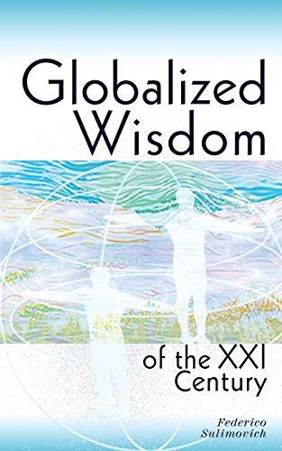 9780615911359: Globalized wisdom of the XXI century