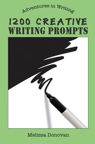 9780615911618: 1200 Creative Writing Prompts (Adventures in Writing)