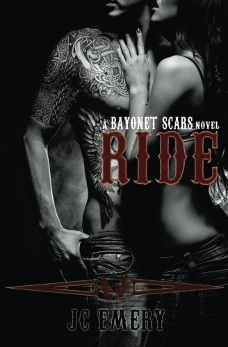 9780615911687: Ride: 1 (Bayonet Scars)