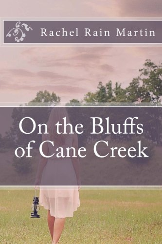 9780615913261: On the Bluffs of Cane Creek