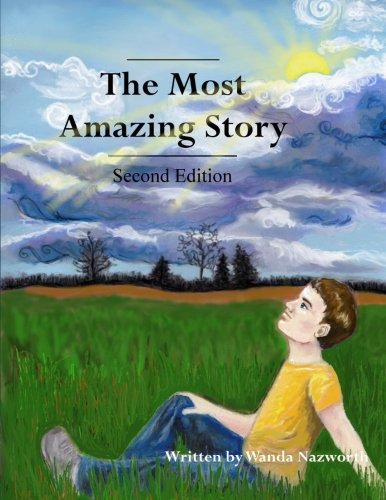 9780615913438: The Most Amazing Story