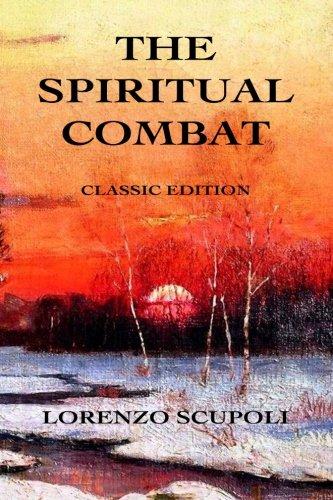 9780615913476: The Spiritual Combat: Classic Edition