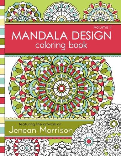 9780615913650: Mandala Design Coloring Book: Volume 1 (Jenean Morrison Adult Coloring Books)