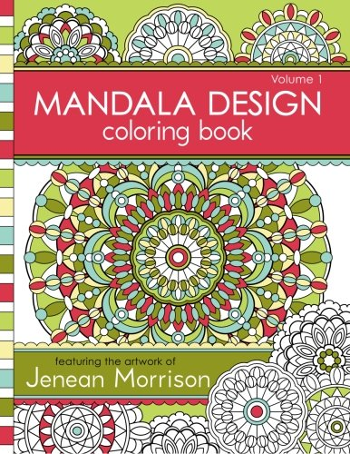 Mandala Design Coloring Book: Volume 1: Jenean Morrison