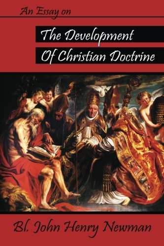 9780615913889: An Essay on the Development of Christian Doctrine