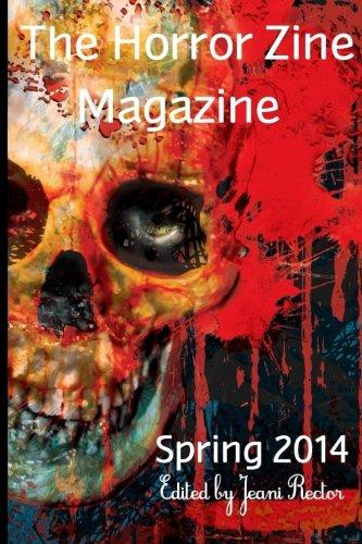 9780615914213: The Horror Zine Magazine Spring 2014