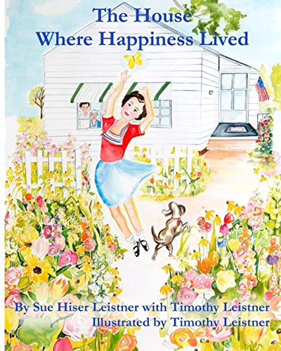 9780615915050: The House Where Happiness Lived