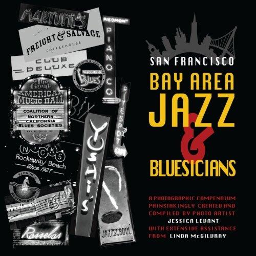 9780615915203: San Francisco Bay Area Jazz and Bluesicians