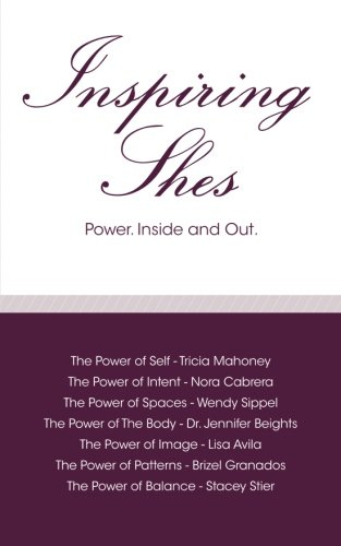9780615915999: Inspiring Shes: Power. Inside and Out.