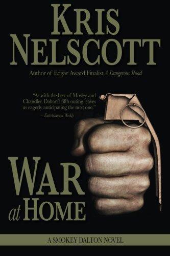 War at Home: A Smokey Dalton Novel: Kris Nelscott