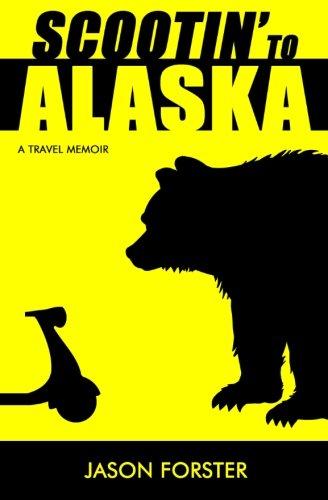 9780615918105: Scootin' to Alaska: A Travel Memoir