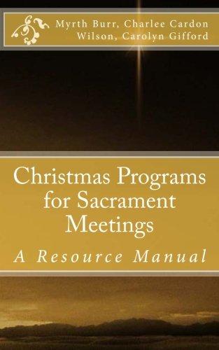 9780615918457: Christmas Programs for Sacrament Meetings: Volume 1