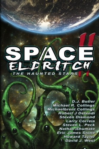 9780615918594: Space Eldritch II: The Haunted Stars