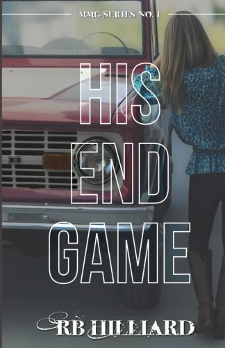9780615918716: His End Game (MMG Series)