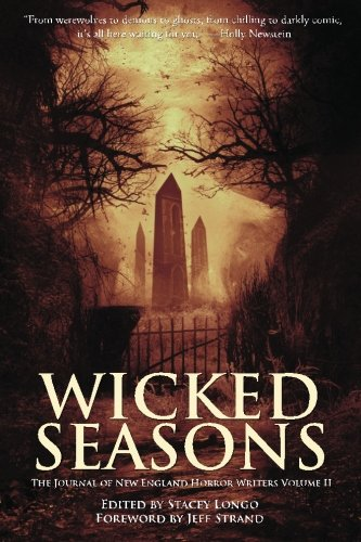 Wicked Seasons The Journal of the New England Horror Writers, Volume II