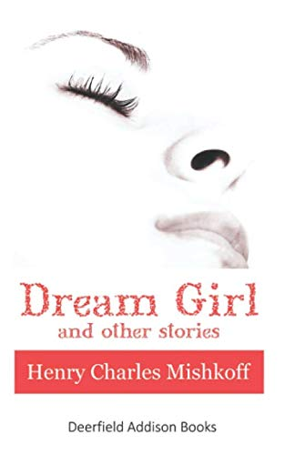 9780615919089: Dream Girl and Other Stories