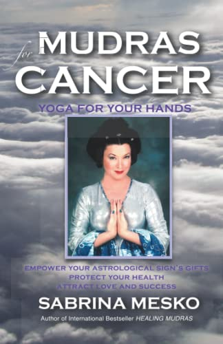 9780615920894: Mudras for Cancer: Yoga for your Hands: 4 (Mudras for Astrological Signs)