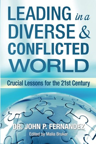 Leading in a Diverse and Conflicted World: John P. Fernandez