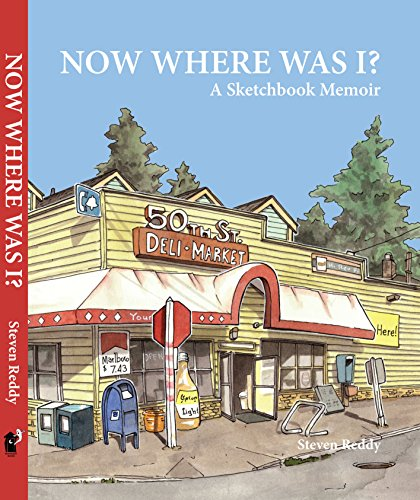 9780615921525: Now Where Was I? A Sketchbook Memoir