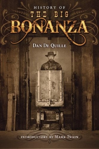 9780615922447: History of the Big Bonanza: An Authentic Account of the Discovery, History, and Working of the World Renowned Comstock Silver Lode of Virginia City, Nevada