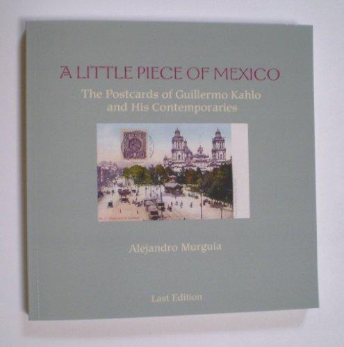 A Little Piece of Mexico; The Postcards: Murguia, Alejandro