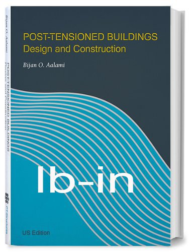 9780615924120: Post-Tensioned Buildings Design and Construction