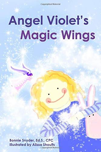 9780615925059: Angel Violet's Magic Wings