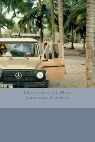 9780615926438: The story of Mrs. Eugenia Nwafor