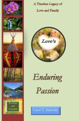 Loves Enduring Passion: Carol T Sauceda