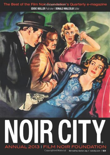 9780615928319: NOIR CITY ANNUAL #6: The Best of NOIR CITY Magazine 2013