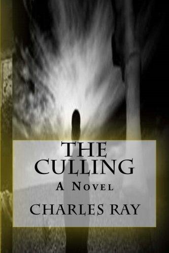 9780615929194: The Culling: A Novel