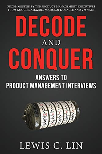 9780615930411: Decode and Conquer: Answers to Product Management Interviews