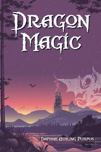 Dragon Magic: Daphne Ashling Purpus