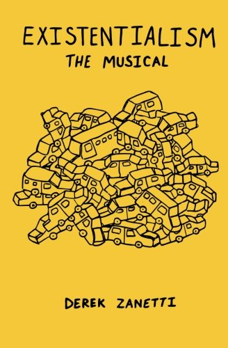 9780615930671: Existentialism The Musical