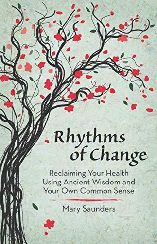 9780615931456: Rhythms of Change