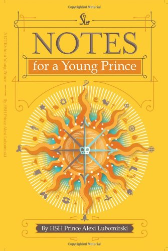 9780615932606: Notes for a Young Prince