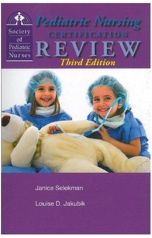 9780615933108: Pediatric Nursing Certification Review Third Edition