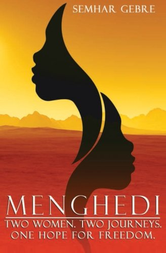 9780615933542: Menghedi: Two Women. Two Journeys. One Hope for Freedom.