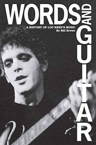 9780615933771: Words and Guitar: A History of Lou Reed's Music