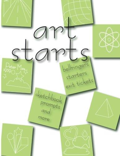 9780615936062: Art Starts: 101 art activites for the art classroom