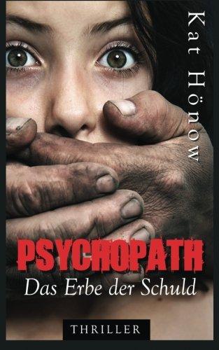 9780615936277: Psychopath - Das Erbe der Schuld (German Edition)