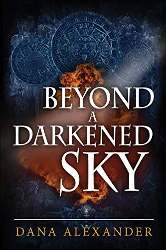 9780615938448: Beyond A Darkened Sky (Volume 1)